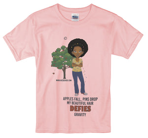 My Beautiful Hair Defies Gravity T-Shirt