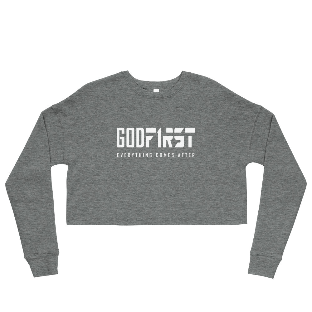 Grey God First design White Lettering Cropped Sweatshirt