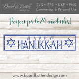 Happy Hanukkah SVG file for 6x24 Wood Tile - Commercial Use SVG Files