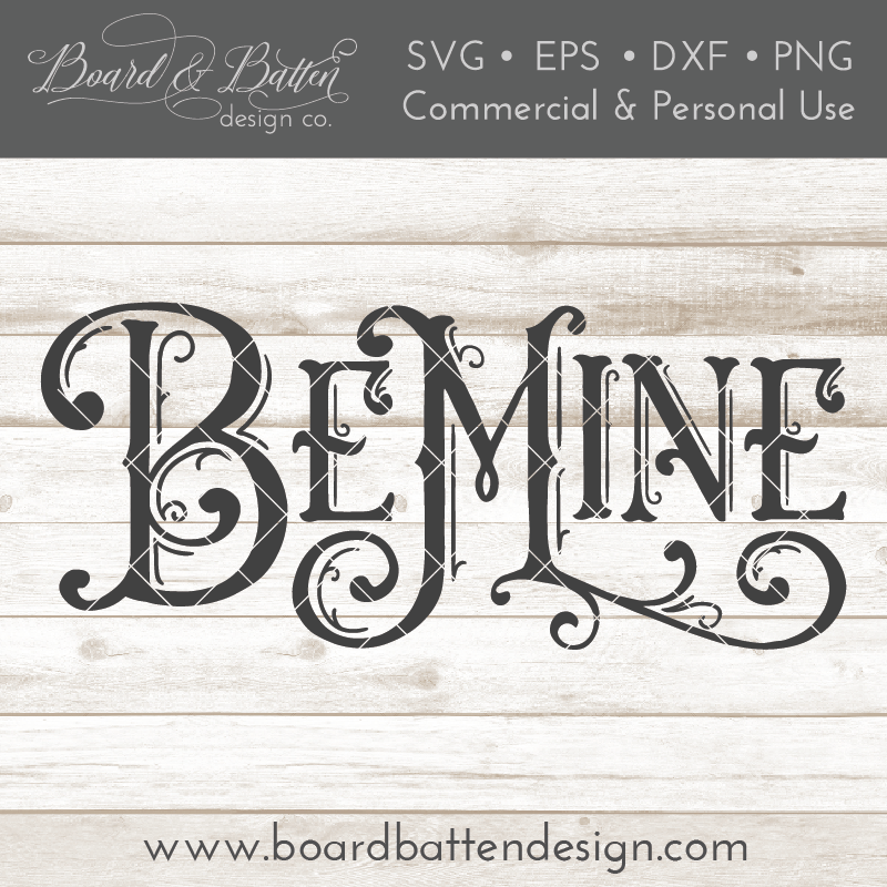 "Vintage Valentine's Day ""Be Mine"" SVG File - Commercial Use SVG Files"
