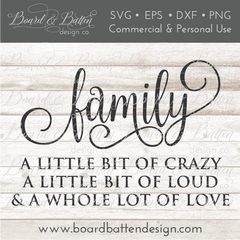 Family - A Little Bit Of Crazy SVG File - Commercial Use SVG Files