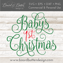 Baby's First Christmas SVG File - Commercial Use SVG Files