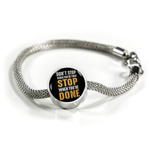 Charm Bracelet - Don't Stop When You Are Tired Circle Charm ShineOn Fulfillment S/M Bracelet & Charm No