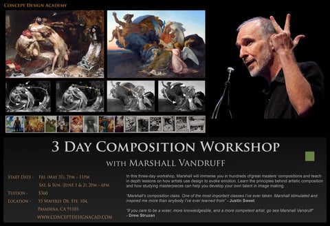 28 3 Day Composition Workshop with Marshall Vandruff