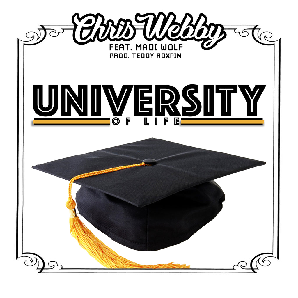 Single: University of Life (feat. Madi Wolf)