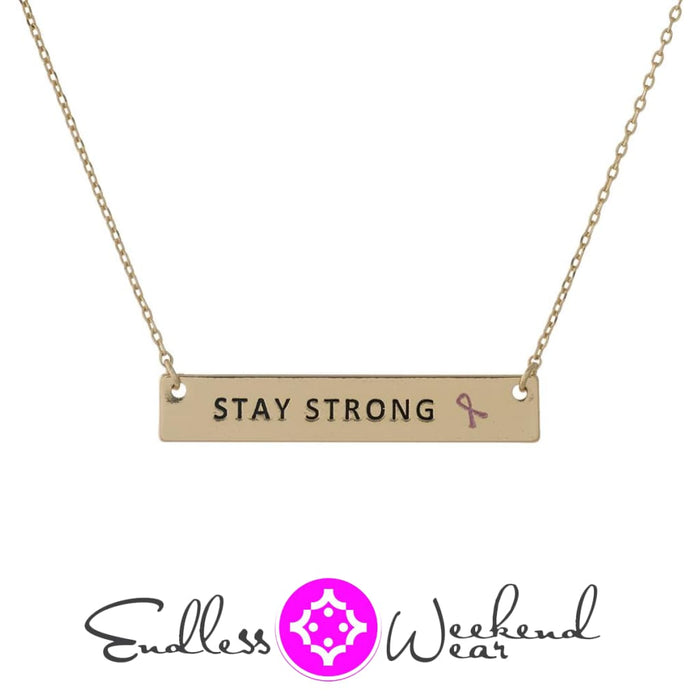 Breast Cancer Awareness Stay Strong - Necklace