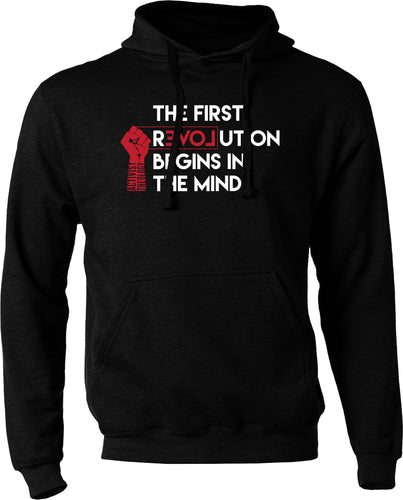 The First Revolution Begins in the Mind Hoodie - FIST