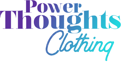 PowerThoughts Clothing