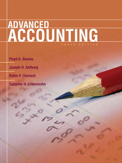 Solution Manual for Advanced Accounting 10th Edition