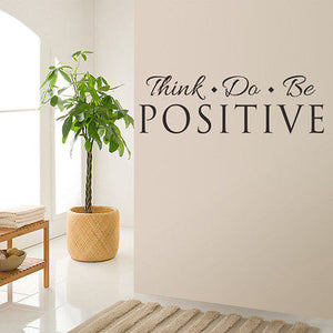 Think Do Be Positive Vinyl Quote Wall Sticker Words