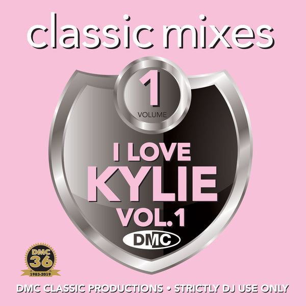 DMC CLASSIC MIXES – I LOVE KYLIE Volume 1 - An essential selection of exclusive remixes, megamixes & 2-trackers -June 2019 release