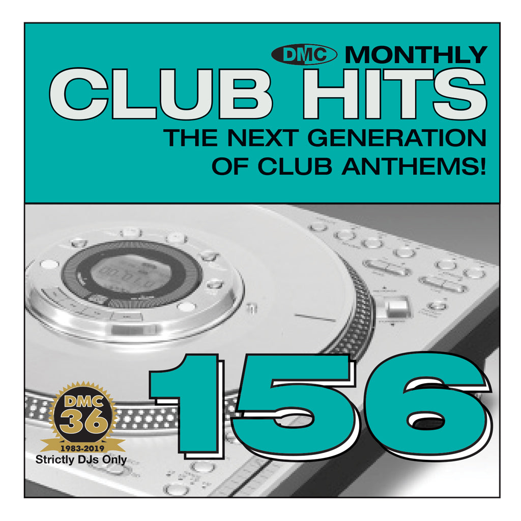 Check Out DMC CLUB HITS 156  - The next generation of club anthems - July 2019 release On The DMC Store