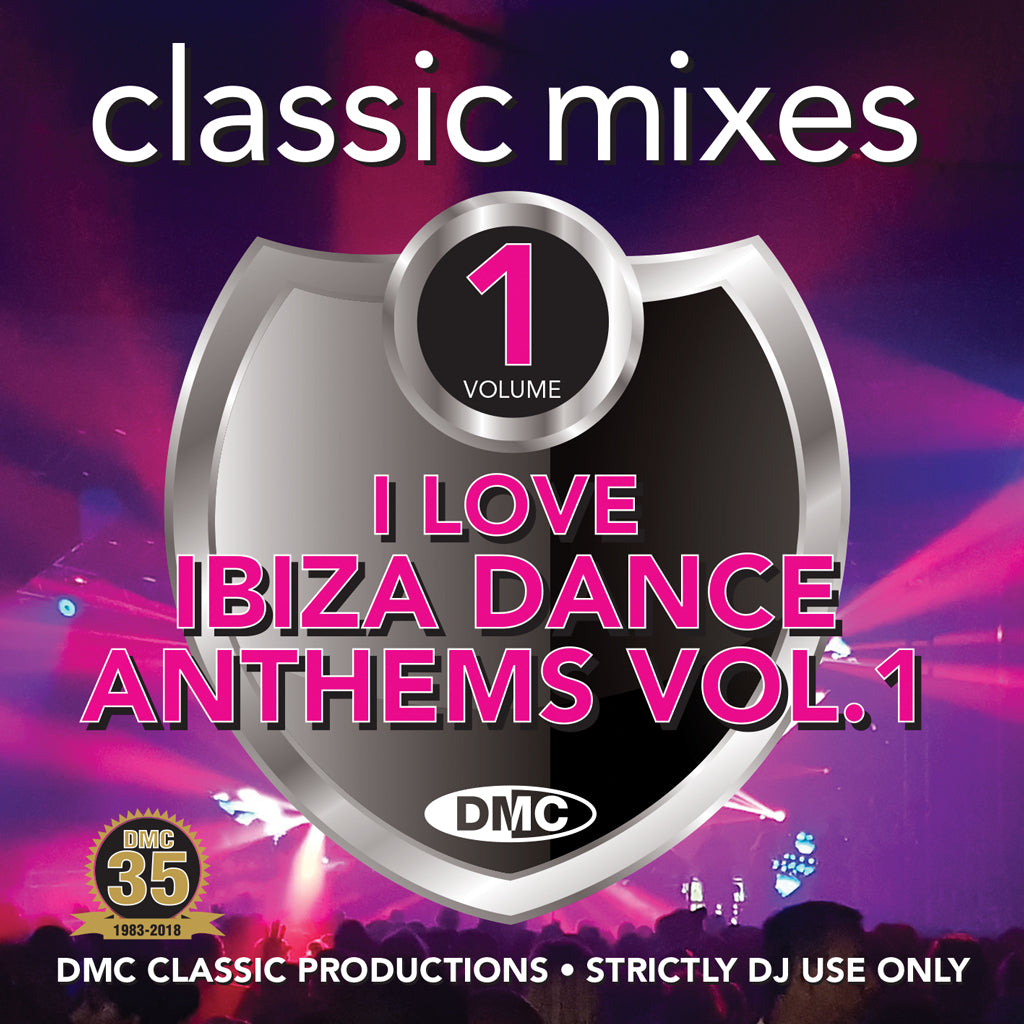 Check Out DMC CLASSIC MIXES – I LOVE IBIZA DANCE ANTHEMS Volume 1 - June release On The DMC Store