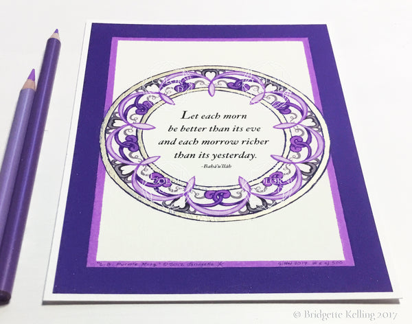 "Filigree purple, grey & 24 kt gold illuminated better day Bahá'í quotation 5"" x 7"" - Color & Gold LLC © Bridgette Kelling"