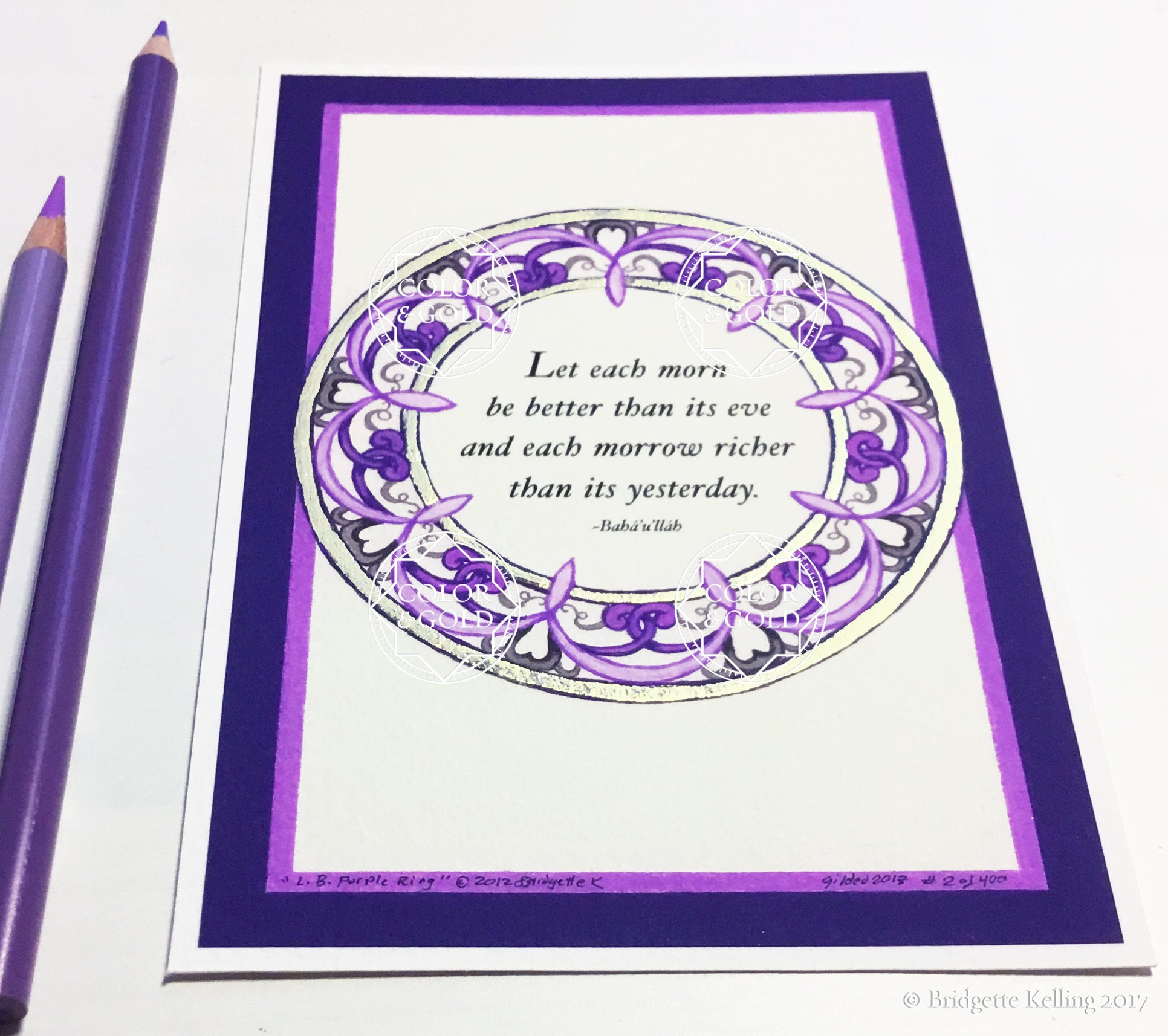 "Filigree purple, grey & 24 kt gold illuminated better day Bahá'í quotation 4"" x 6"" - Color & Gold LLC © Bridgette Kelling"