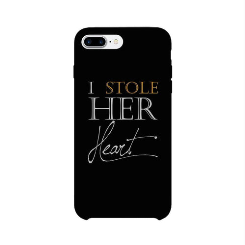Stole Her Heart-LEFT Phone Case Couples Engagement Gifts For Him