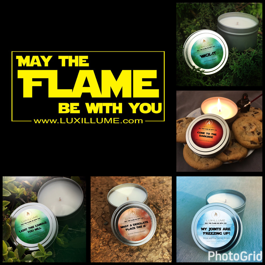 May The Flame Be With You