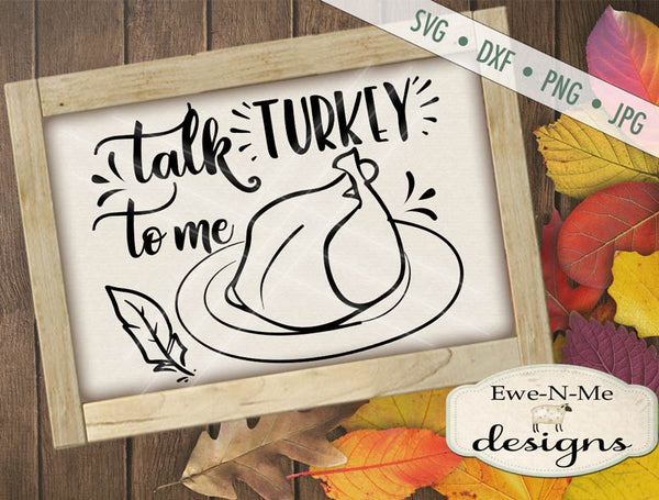 Talk Turkey To Me - SVG