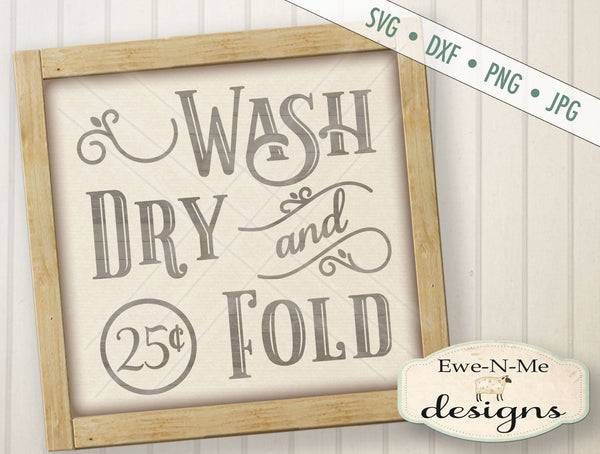 Wash Dry and Fold - SVG
