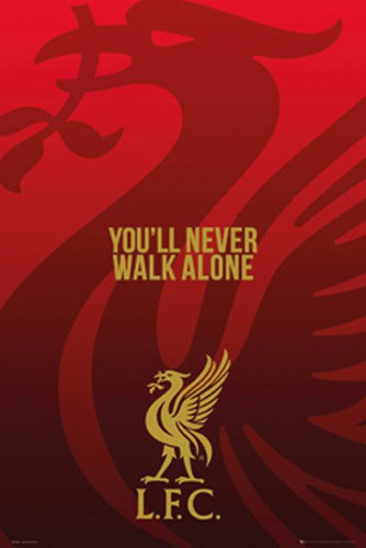 Liverpool - You'll Never Walk Alone - Poster - egoamo.co.za
