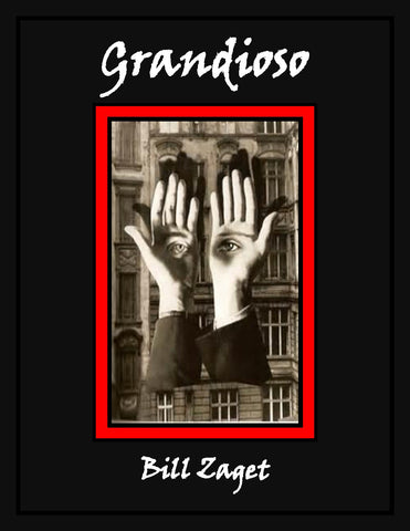 Grandioso by Bill Zaget