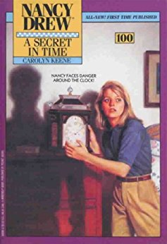 A Secret in Time (Nancy Drew Series 100)