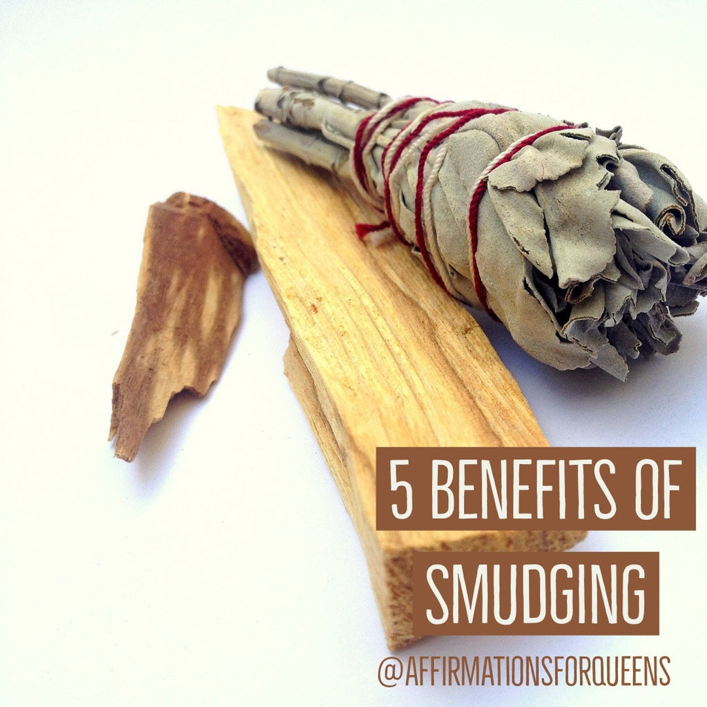 5 Benefits of Smudging