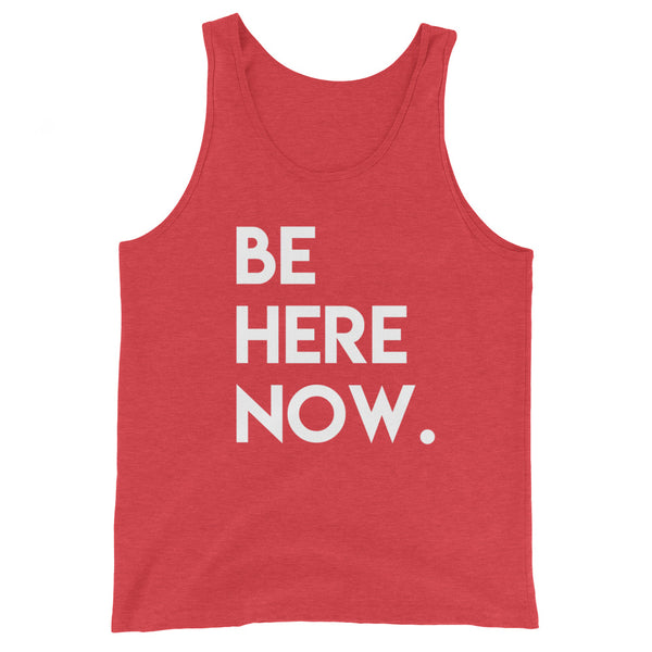 BE HERE Unisex  Tank Top