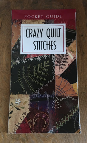 Crazy Quilt Stitches - Pocket Guide