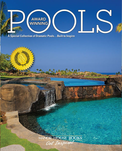 Award-Winning Pools