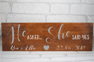 Personalised Wedding Sign, He Asked She Said Yes, Save The Date Wedding Plaque Sign, Wedding Sign, Wedding Plaque, Wedding Announcement