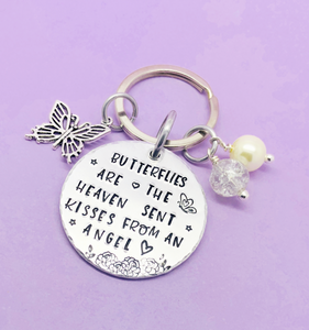Butterflies Are The Heaven Sent Kisses From An Angel Keyring