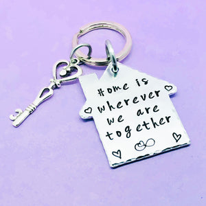 Home Is Wherever We Are Together Keyring