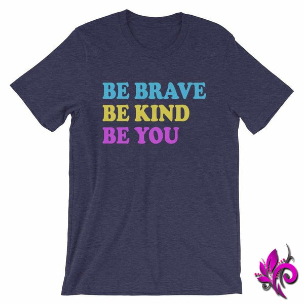 Be Brave. Be Kind. Be You. Heather Midnight Navy / S Chicks