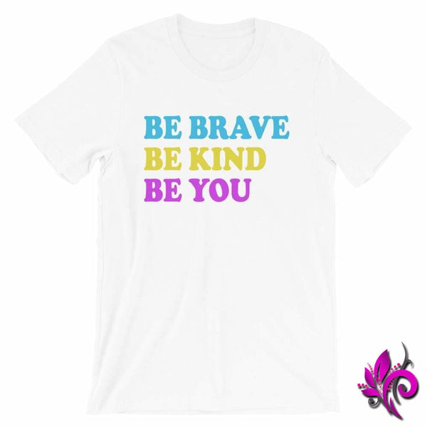 Be Brave. Be Kind. Be You. White / S Chicks