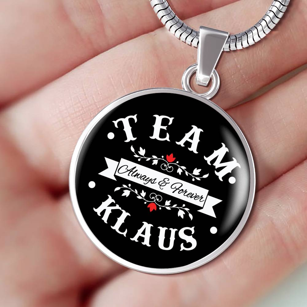 Team Klaus Always & Forever Premium Necklace - Streetwear Jewelry