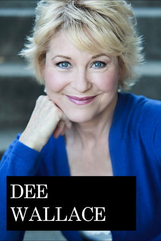 Dee Wallace & Friends
