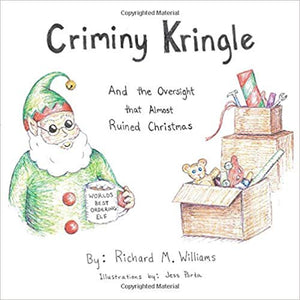 Criminy Kringle: And the Oversight that Almost Ruined Christmas