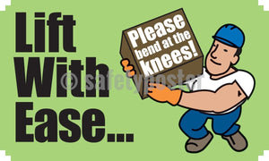 Lift With Ease Please Bend At The Knees - Safety Banner Motivational Banners