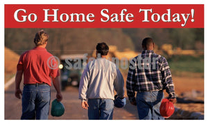 Go Home Safe Today! - Safety Banner 48 X 28 Motivational Banners