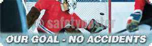 Our Goal - No Accidents Safety Banner Motivational Banners