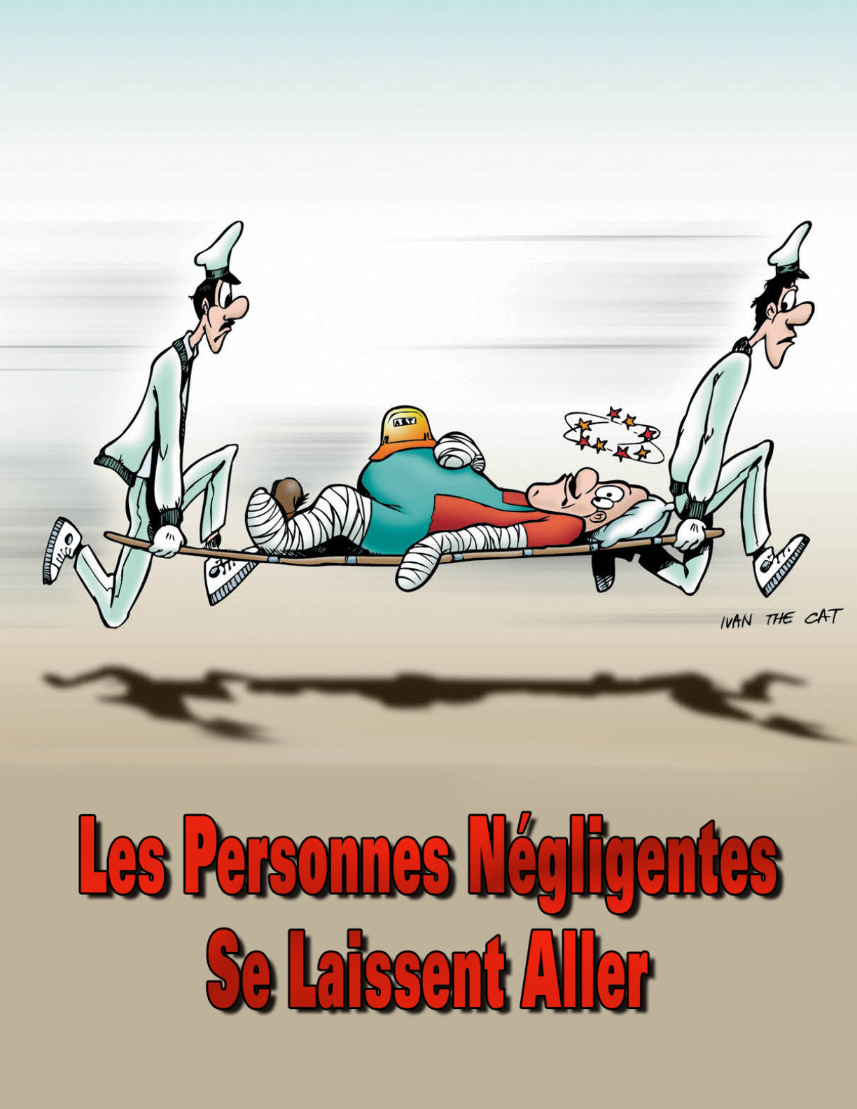 Careless People Get Carried Away - French Safety Poster