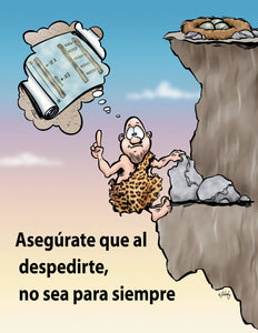 Ladders Were Invented So Risky Reaching Could Be Prevented! - Spanish Safety Poster