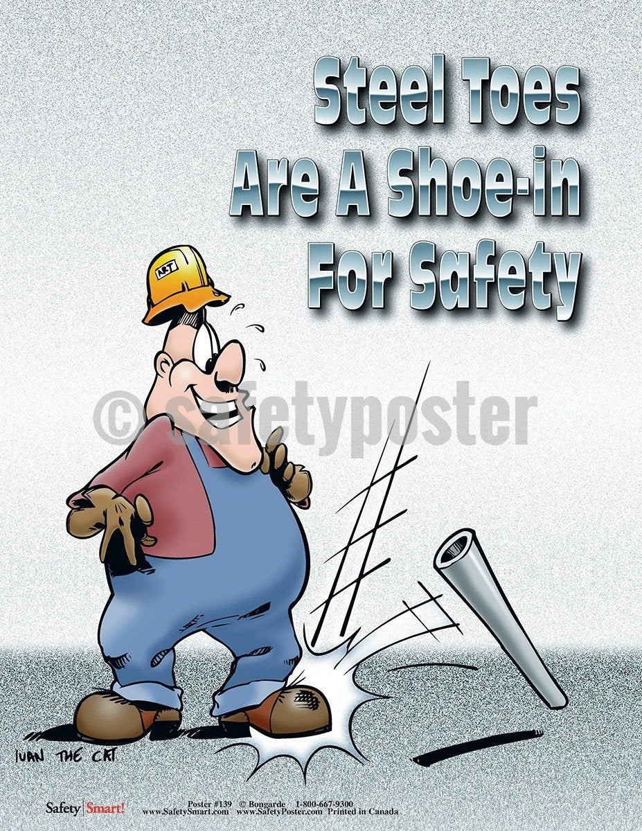 Safety Poster - Steel Toes Are A Shoe-In For Safety - safetyposter.com