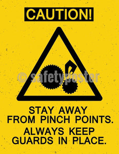 Safety Poster - Caution Stay Away From Pinch Points - safetyposter.com