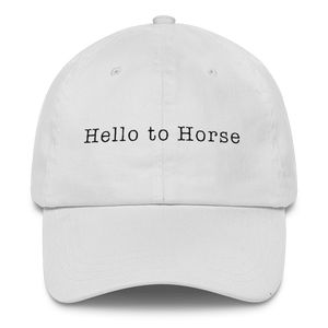 "Hat That Says ""Hello to Horse"" (White)"