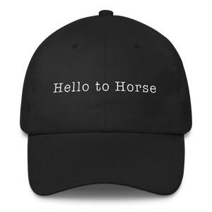 "Hat That Says ""Hello to Horse"" (Black)"