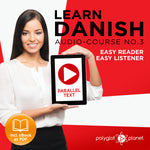 Learn Danish  - Audio-Course  No.3 - Easy Reader | Easy Listener