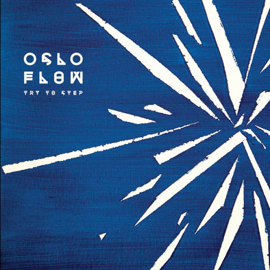 Oslo Flow - Try To Step 12""