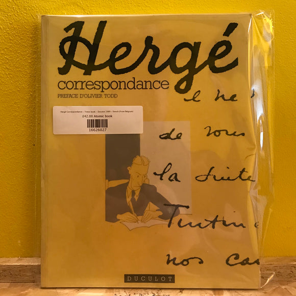 Hergé Correspondance - Tintin book - Duculot 1989 - french (From Belgium)